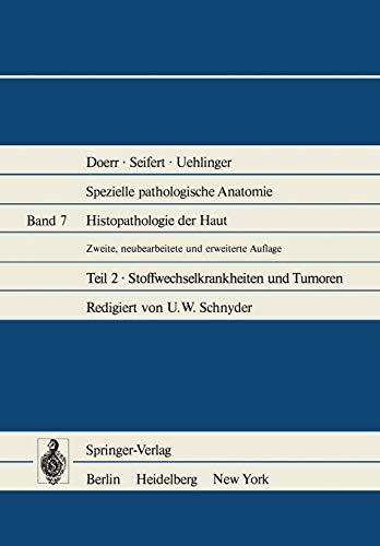 9783642670275: Histopathologie Der Haut: Stoffwechselkrankheiten Und Tumoren (Spezielle pathologische Anatomie / Histopathologie der Haut)