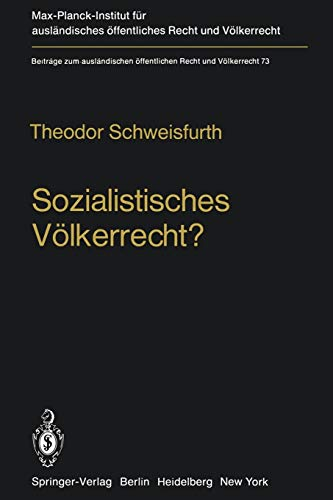 9783642672460: Sozialistisches Völkerrecht?: Darstellung - Analyse - Wertung der sowjetmarxistischen Theorie vom Völkerrecht neuen Typs