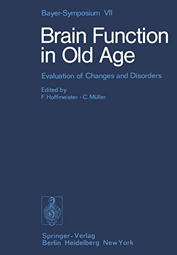 9783642673061: Brain Function in Old Age: Evaluation of Changes and Disorders (Bayer-Symposium)