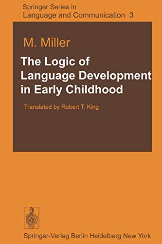 9783642674105: The Logic of Language Development in Early Childhood (Springer Series in Language and Communication)