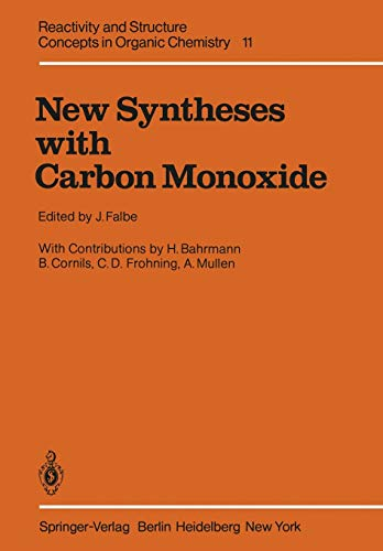 New Syntheses with Carbon Monoxide