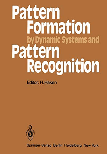 Pattern Formation by Dynamic Systems and Pattern Recognition: Proceedings of the International ...