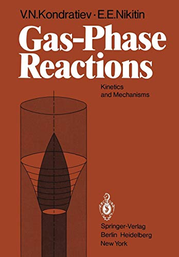 9783642676109: Gas-Phase Reactions: Kinetics and Mechanisms