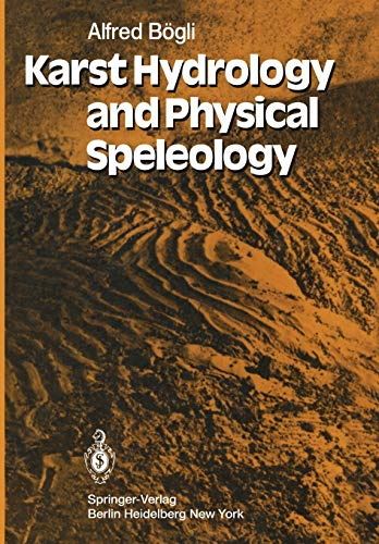 9783642676710: Karst Hydrology and Physical Speleology