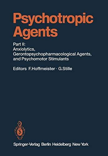 9783642677694: Psychotropic Agents: Part II: Anxiolytics, Gerontopsychopharmacological Agents, and Psychomotor Stimulants (Handbook of Experimental Pharmacology)