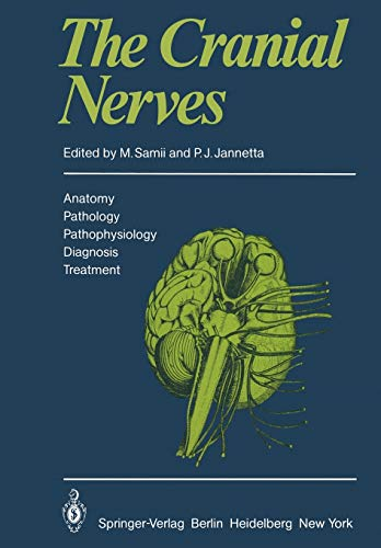 9783642679827: The Cranial Nerves: Anatomy · Pathology · Pathophysiology · Diagnosis · Treatment