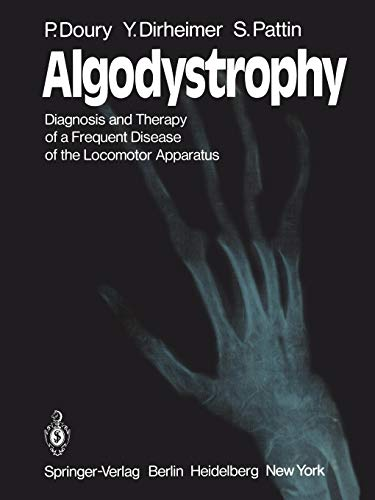 9783642679919: Algodystrophy: Diagnosis and Therapy of a Frequent Disease of the Locomotor Apparatus