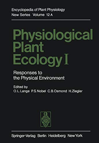 9783642680922: 1: Physiological Plant Ecology I: Responses to the Physical Environment (Encyclopedia of Plant Physiology)