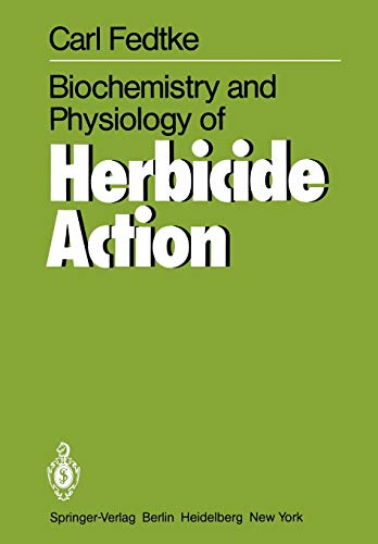 9783642683770: Biochemistry and Physiology of Herbicide Action