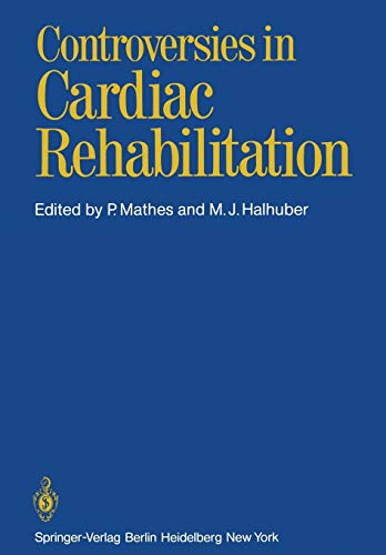 9783642683817: Controversies in Cardiac Rehabilitation