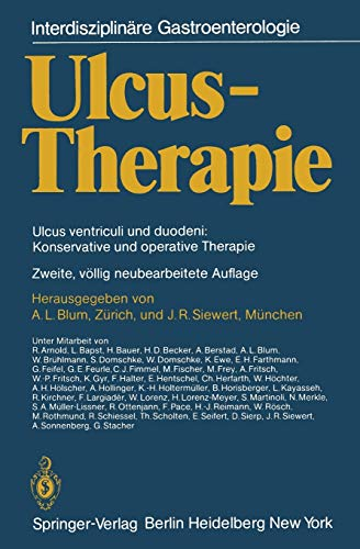 9783642684784: Ulcus-Therapie: Ulcus ventriculi und duodeni: Konservative und operative Therapie (Interdisziplinäre Gastroenterologie)
