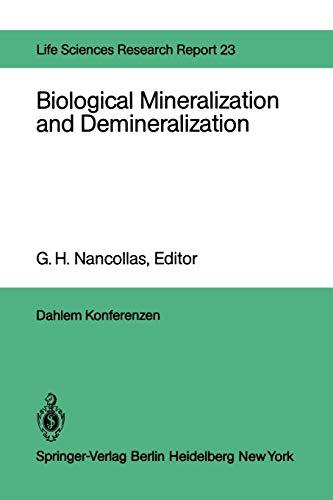 9783642685767: Biological Mineralization and Demineralization: Report of the Dahlem Workshop on Biological Mineralization and Demineralization Berlin 1981, October 18-23 (Dahlem Workshop Report)