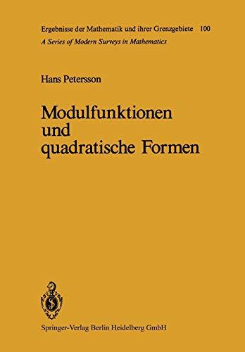 Modulfunktionen Und Quadratische Formen: H. Petersson