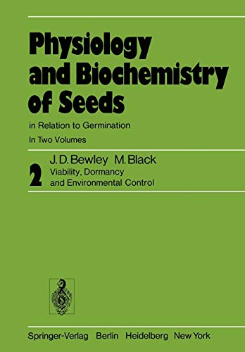 Physiology and Biochemistry of Seeds in Relation: Bewley, J. D.;