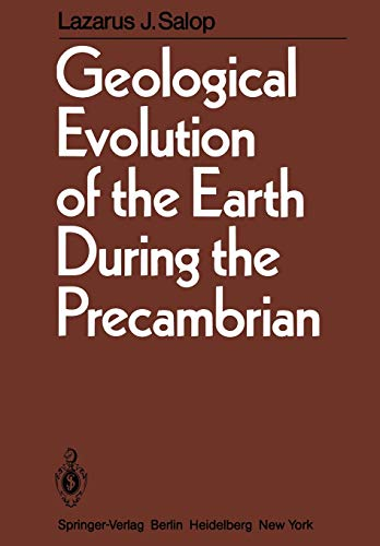 9783642686863: Geological Evolution of the Earth During the Precambrian