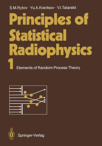 9783642692031: Principles of Statistical Radiophysics 1: Elements of Random Process Theory