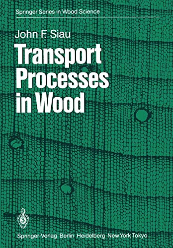 9783642692154: Transport Processes in Wood (Springer Series in Wood Science)
