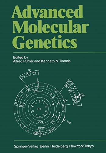 9783642693076: Advanced Molecular Genetics