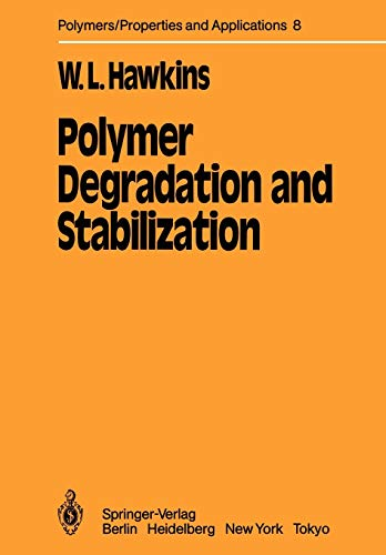 9783642693786: Polymer Degradation and Stabilization (Polymers - Properties and Applications)