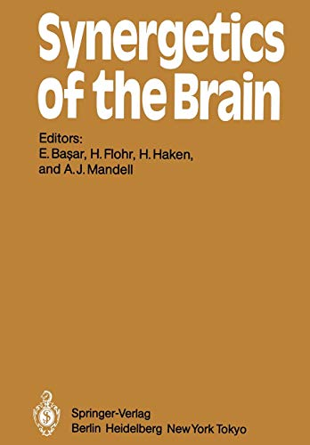 9783642694233: Synergetics of the Brain: Proceedings of the International Symposium on Synergetics at Schloß Elmau, Bavaria, May 2 - 7, 1983 (Springer Series in Synergetics)