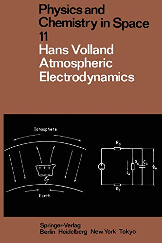 9783642698156: Atmospheric Electrodynamics (Physics and Chemistry in Space)
