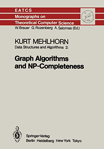 9783642698996: Data Structures and Algorithms 2: Graph Algorithms and NP-Completeness (Monographs in Theoretical Computer Science. An EATCS Series)