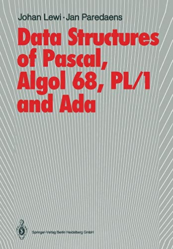 9783642702419: Data Structures of Pascal, Algol 68, PL/1 and Ada
