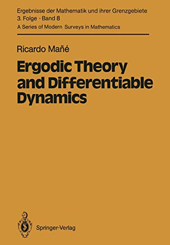9783642703379: Ergodic Theory and Differentiable Dynamics (Ergebnisse der Mathematik und ihrer Grenzgebiete. 3. Folge / A Series of Modern Surveys in Mathematics)