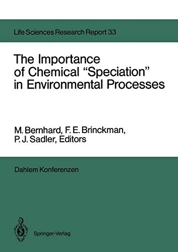 """The Importance of Chemical """"Speciation"""" in Environmental: Bernhard, M. [Editor];"""