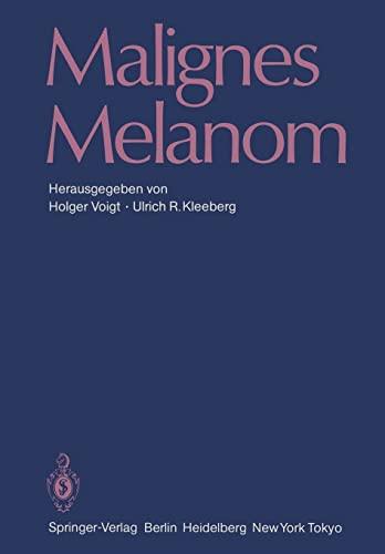 9783642704611: Malignes Melanom
