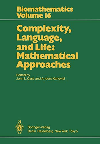 9783642709555: Complexity, Language, and Life: Mathematical Approaches (Biomathematics)
