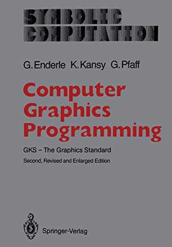 9783642710810: Computer Graphics Programming: GKS ― The Graphics Standard (Symbolic Computation)