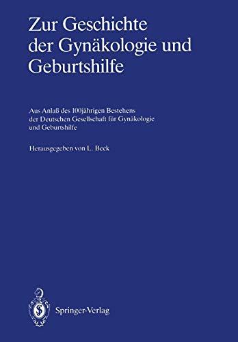 9783642710933: Zur Geschichte der Gynäkologie und Geburtshilfe: Aus Anlaß des 100jährigen Bestehens der Deutschen Gesellschaft für Gynäkologie und Geburtshilfe (German Edition)