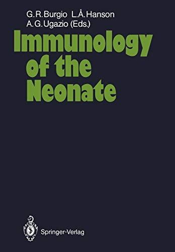 9783642710964: Immunology of the Neonate
