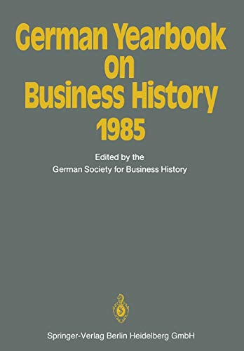 German Yearbook on Business History 1985