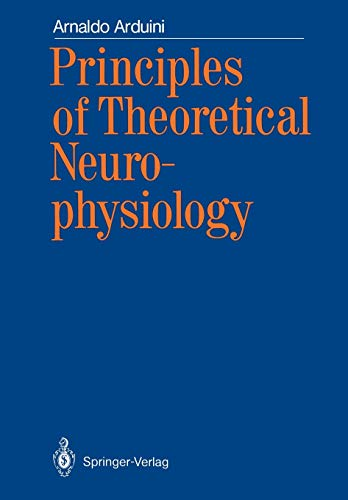 9783642714702: Principles of Theoretical Neurophysiology