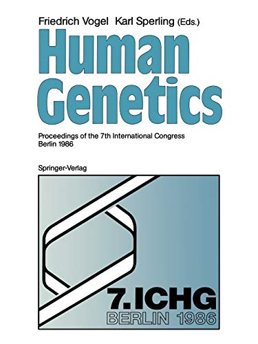 Human Genetics: Proceedings of the 7th International: Vogel, Friedrich [Editor];