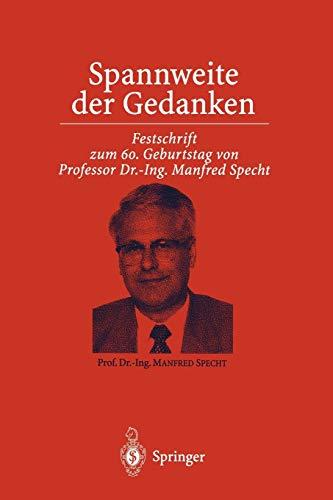 9783642719646: Spannweite der Gedanken: Festschrift zum 60. Geburtstag von Professor Dr.-Ing. Manfred Specht