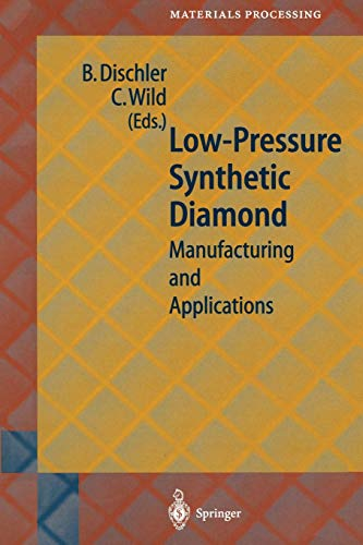 9783642719943: Low-Pressure Synthetic Diamond: Manufacturing and Applications (Springer Series in Materials Processing)