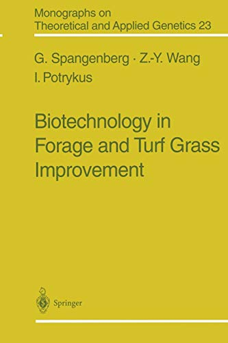 9783642720536: Biotechnology in Forage and Turf Grass Improvement (Monographs on Theoretical and Applied Genetics)