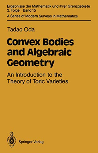 Convex Bodies and Algebraic Geometry: An Introduction