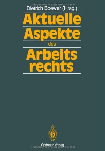 9783642726965: Aktuelle Aspekte des Arbeitsrechts