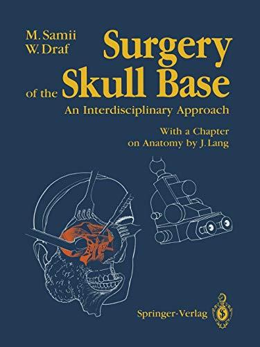 9783642730634: Surgery of the Skull Base: An Interdisciplinary Approach