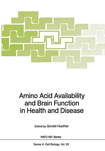 9783642731778: Amino Acid Availability and Brain Function in Health and Disease (Nato ASI Subseries H:)