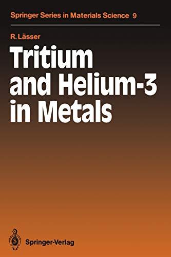 9783642735127: Tritium and Helium-3 in Metals (Springer Series in Materials Science)