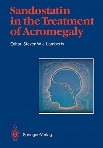 Sandostatin in the Treatment of Acromegaly: S. W. J.