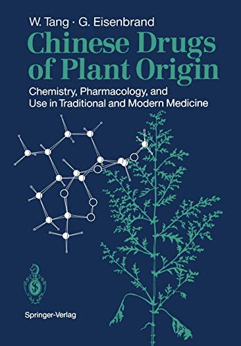 9783642737411: Chinese Drugs of Plant Origin: Chemistry, Pharmacology, and Use in Traditional and Modern Medicine