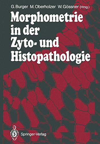 9783642737657: Morphometrie in der Zyto- und Histopathologie (German Edition)