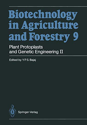 9783642744563: Plant Protoplasts and Genetic Engineering II (Biotechnology in Agriculture and Forestry)