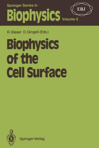 9783642744730: Biophysics of the Cell Surface (Springer Series in Biophysics)